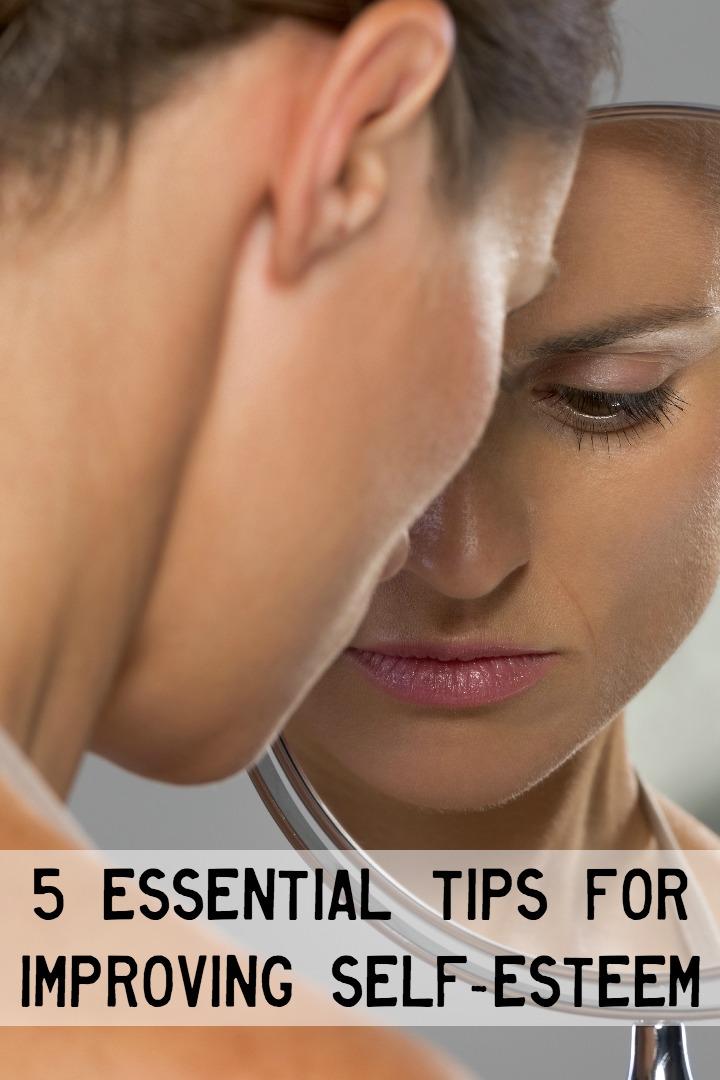5 Essential Tips for Improving Self-Esteem ~