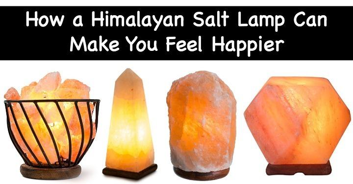 Can Salt Lamps Harm You : How a Himalayan Salt Lamp Can Make You Feel Happier