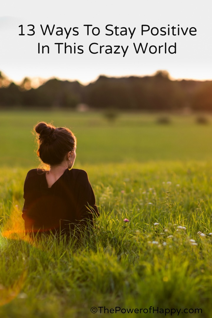 Ways To Stay Positive - http://thepowerofhappy.com/ways-to-stay-positive/