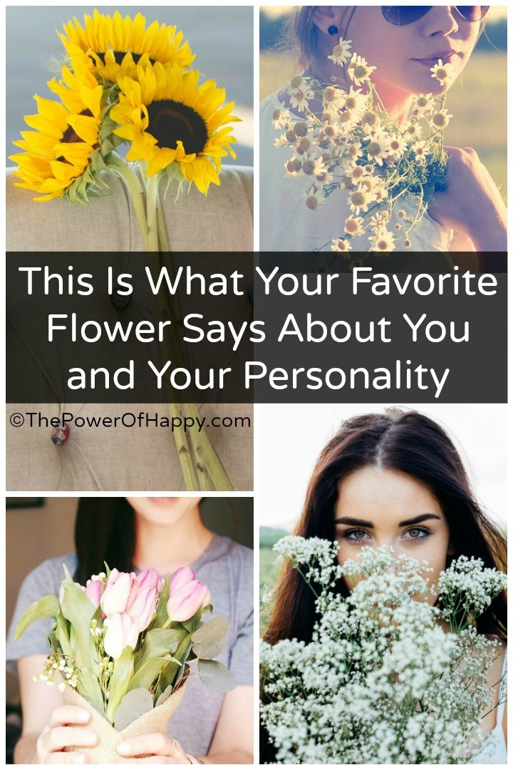 This Is What Your Favorite Flower Says About You and Your Personality http://thepowerofhappy.com/what-your-favorite-flower-says-about-you/