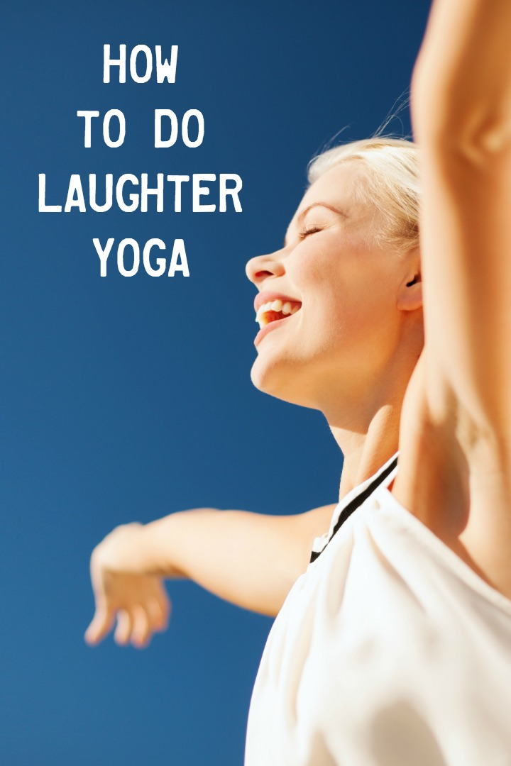 How to Do Laughter Yoga ~